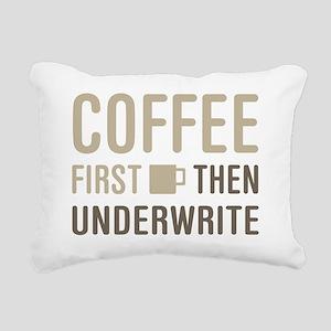 Coffee Then Underwrite Rectangular Canvas Pillow