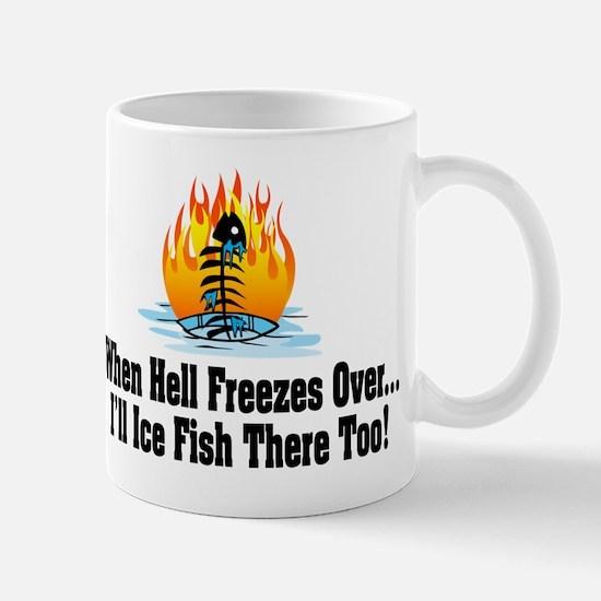 Hell Freezes Ice Fishing Mug