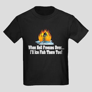 Hell Freezes Ice Fishing Kids Dark T-Shirt