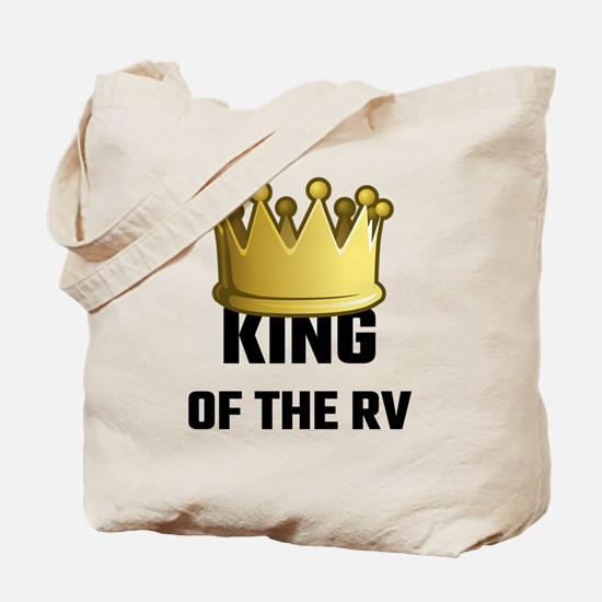 King Of The RV Tote Bag