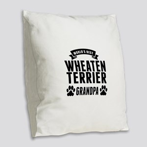 Worlds Best Wheaten Terrier Grandpa Burlap Throw P