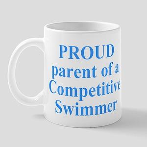 Proud parent of a swimmer Mug