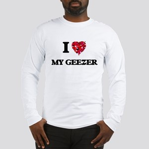 I Love My Geezer Long Sleeve T-Shirt