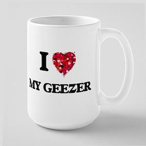 I Love My Geezer Mugs