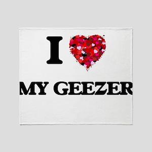 I Love My Geezer Throw Blanket