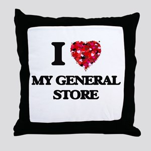 I Love My General Store Throw Pillow