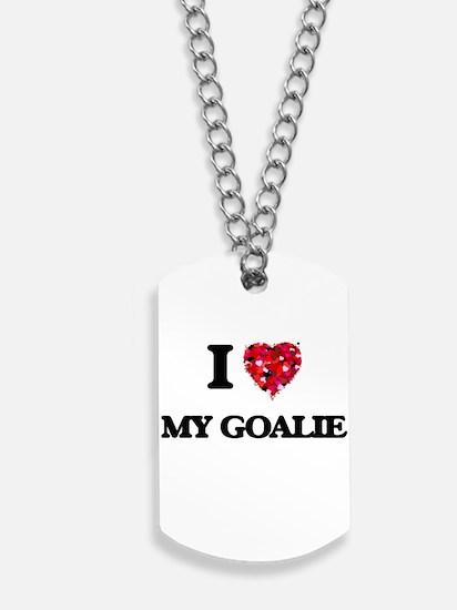 I Love My Goalie Dog Tags