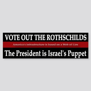 Vote Out The Rothschilds - Bumper Sticker