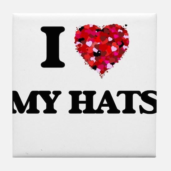 I Love My Hats Tile Coaster
