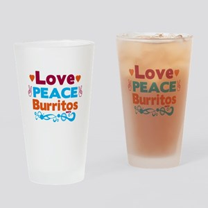 Love Peace Burritos Drinking Glass