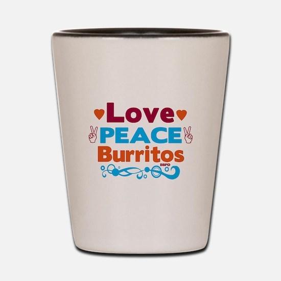 Love Peace Burritos Shot Glass