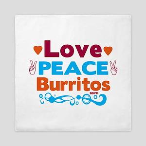 Love Peace Burritos Queen Duvet