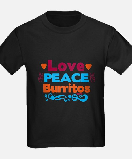Love Peace Burritos T-Shirt