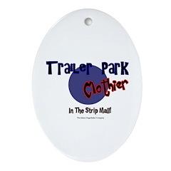 Trailer Park Clothier Oval Ornament