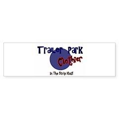 Trailer Park Clothier Bumper Bumper Sticker