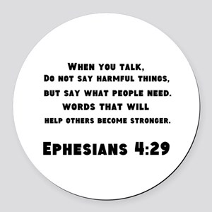 Ephesians 4 : 29 Round Car Magnet