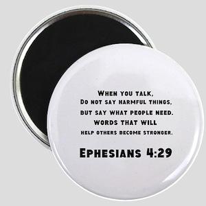 Ephesians 4 : 29 Magnet