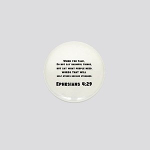 Ephesians 4 : 29 Mini Button