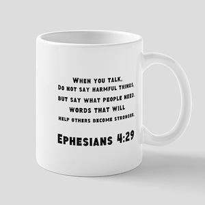 Ephesians 4 : 29 Mug