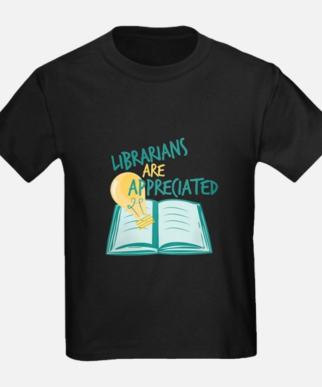 Librarians Are Appreciated T-Shirt