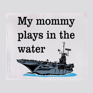 MOMMY PLAYS IN THE WATER 1 Throw Blanket