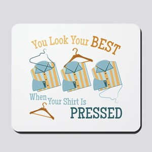 Look Your Best Mousepad