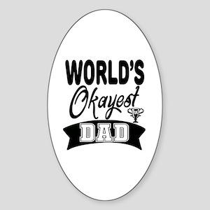World's Okayest Dad Sticker (Oval)