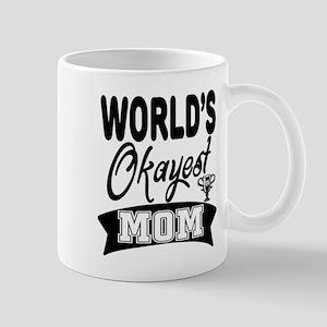 World's Okayest Mom Mugs