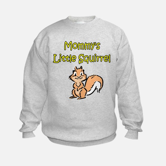 MOMMY'S LITTLE SQUIRREL Sweatshirt