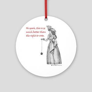 Suffering Suffragette Ornament (Round)