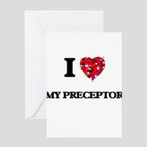 I Love My Preceptor Greeting Cards