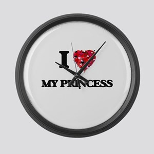 I Love My Princess Large Wall Clock