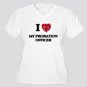 I Love My Probation Officer Plus Size T-Shirt