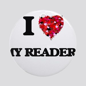 I Love My Readers Ornament (Round)