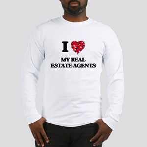 I Love My Real Estate Agents Long Sleeve T-Shirt
