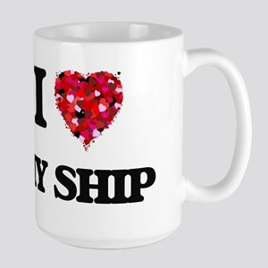 I Love My Ship Mugs