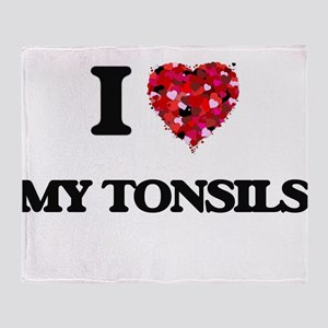 I love My Tonsils Throw Blanket