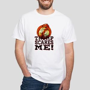 TRUMP SCARES ME T-Shirt