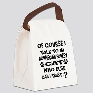 Of Course I Talk To My Norwegian Canvas Lunch Bag