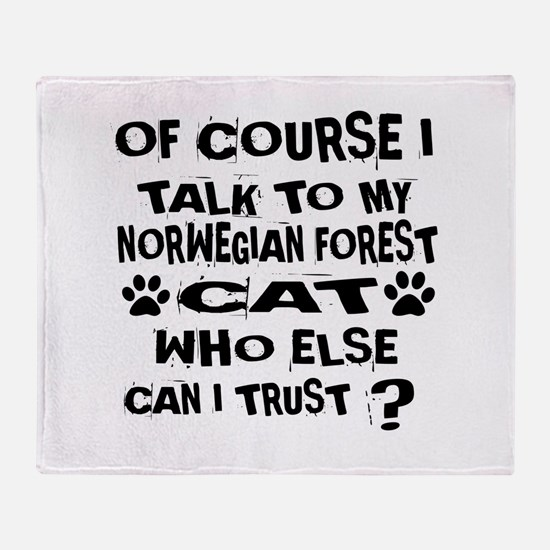 Of Course I Talk To My Norwegian For Throw Blanket