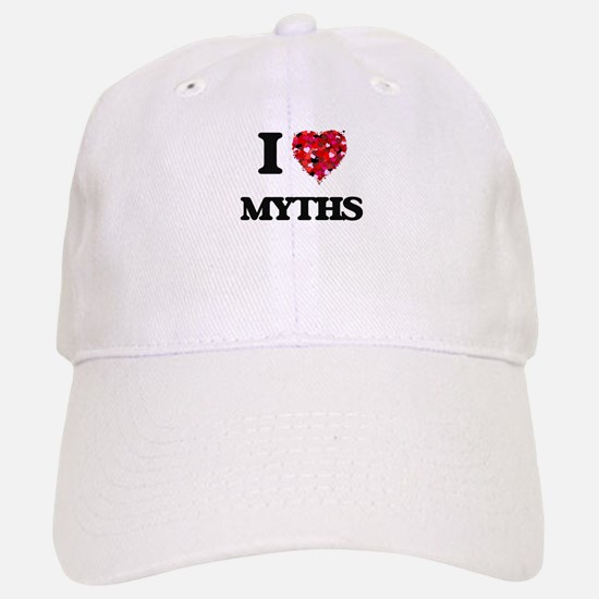 I Love Myths Baseball Baseball Cap