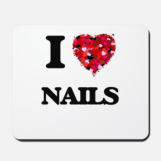 I Love Nails Mousepad