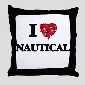 I Love Nautical Throw Pillow