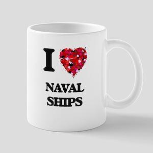 I Love Naval Ships Mugs