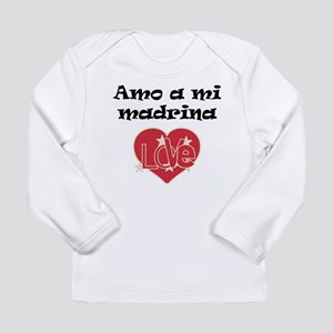 Amo A Mi Madrina Long Sleeve T-Shirt