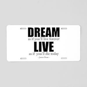 Dream Live Aluminum License Plate