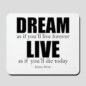 Dream Live Mousepad