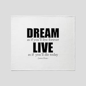 Dream Live Throw Blanket