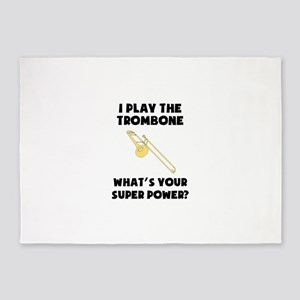 I Play The Trombone Whats Your Super Power? 5'x7'A