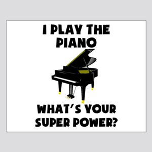 I Play The Piano Whats Your Super Power? Posters